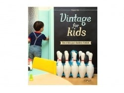 "French book "" Vintage for Kids - Morgane Giner"""