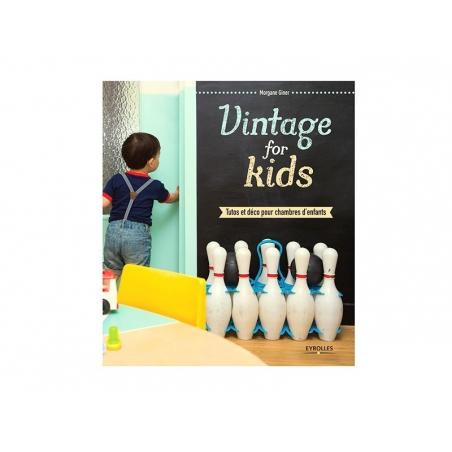 Livre Vintage for Kids - Morgane Giner
