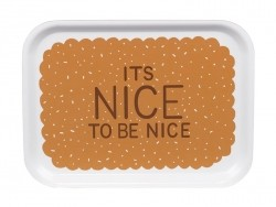 "Petit plateau en bois ""It's nice to be nice"""