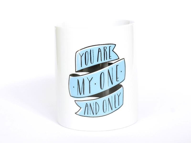 """Mug """"You are my one and only"""""""