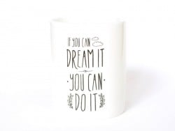 "Mug ""If you can dream it you can do it"" Mr Wonderful  - 1"