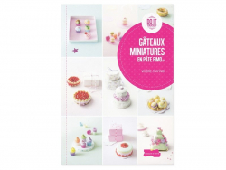 Book - Gâteaux miniatures en pâte Fimo - Valérie Chamard (in French)