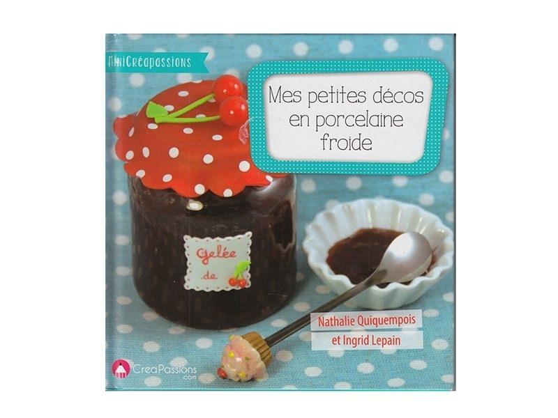 """French book """" """"Mes petite décos en porcelaine froide"""""""