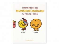 Le petit monde de Monsieur Madame au point de croix