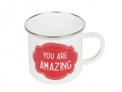 Enamel mug/cup - You are amazing