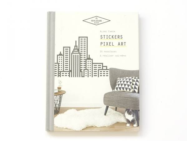 "Book - ""Stickers - Pixel Art"" (in French)"