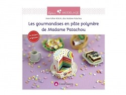 "Book - ""Les gourmandises en pâte polymère de Madame Patachou"" (in French)"