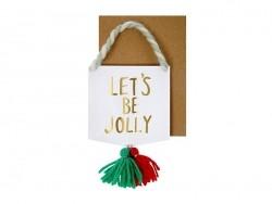 "Karte in Wimpelform - ""Let's be jolly"""