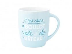 """Mug """" A tes cotés, le boulot, c'est du gâteau"""""""