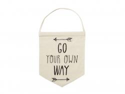 Suspension fanion en tissu - Go your own way