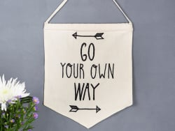 Fabric pennant - Go your own way