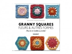 "Book - ""Granny squares fleurs & autres formes"" (in French)"