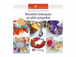 """Livre """"Bracelets breloques pâte polymère"""" Créapassions - 1"""