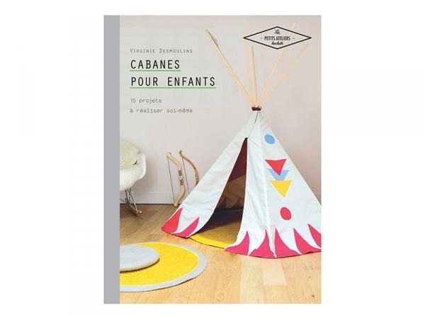"""Acheter Livre """"Cabanes pour enfants"""" - 12,90€ en ligne sur La Petite Epicerie - Loisirs créatifs"""