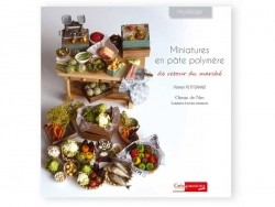 """French book """" Miniatures en pâte polymère de retour du marché"""""""