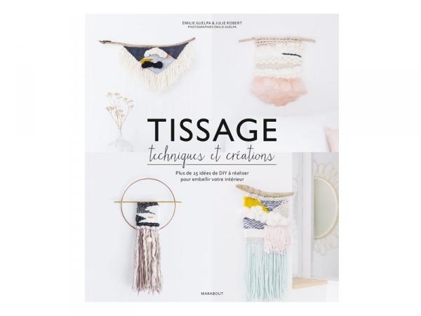 Acheter Tissage - Techniques et créations - 15,90€ en ligne sur La Petite Epicerie - Loisirs créatifs
