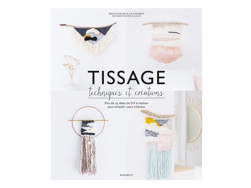Tissage - Techniques et créations