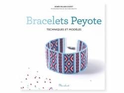 Livre Bracelets Peyote - techniques et modèles - Agnès Delage- Calvet Marabout - 1