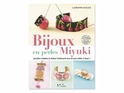Livre Bijoux en perles miyuki de Laurianne Guillou L'inédite - 1