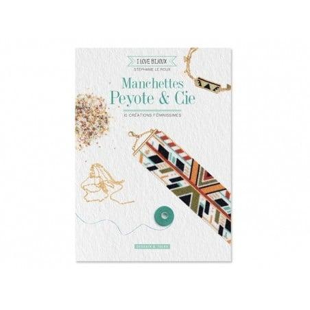 Livre Manchettes peyote et Cie de Stéphanie Le Roux Dessain et Tolra - 1