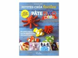 Acheter Livre Petites créa faciles en pâte fimo kids - 12,50€ en ligne sur La Petite Epicerie - Loisirs créatifs