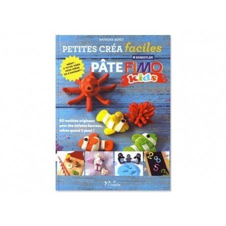 Livre Petites créa faciles en pâte fimo kids L'inédite - 1