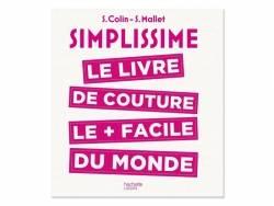 Livre Simplissime , le livre de couture le  + facile du monde. Hachette - 1