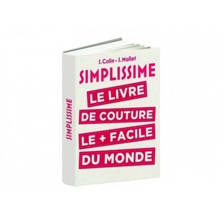 Acheter Livre Simplissime , le livre de couture le + facile du monde. - 24,95€ en ligne sur La Petite Epicerie - Loisirs cré...