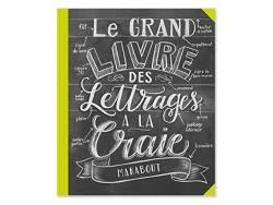 Le grand livre des lettrages à la craie de Valérie Mac Kehann Marabout - 1