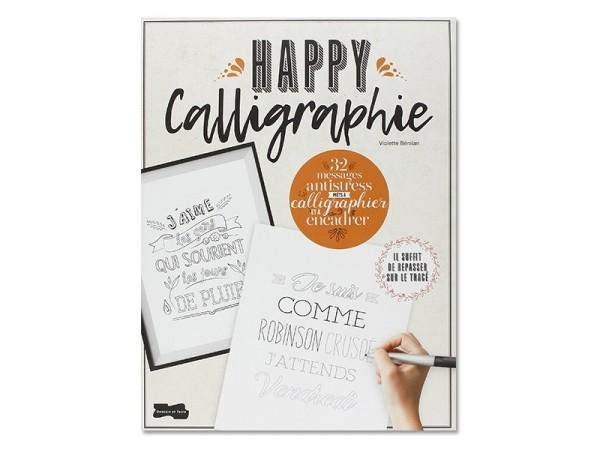 Acheter Livre Happy Calligraphie de Violette Bénilan - 5,95€ en ligne sur La Petite Epicerie - 100% Loisirs créatifs