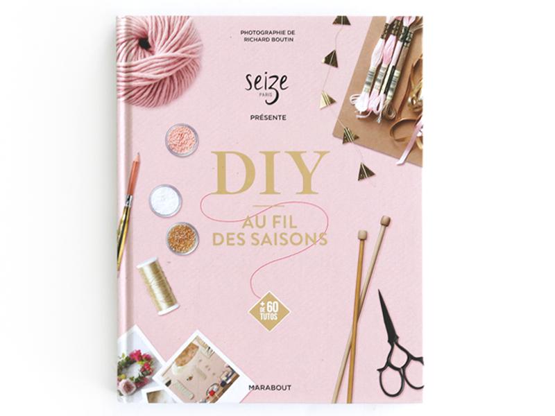 Acheter DIY au fil des saisons - 29,00€ en ligne sur La Petite Epicerie - Loisirs créatifs