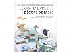 Acheter Le grand livre des décors de table - 100 créations sur-mesure - 24,95€ en ligne sur La Petite Epicerie - 100% Loisir...