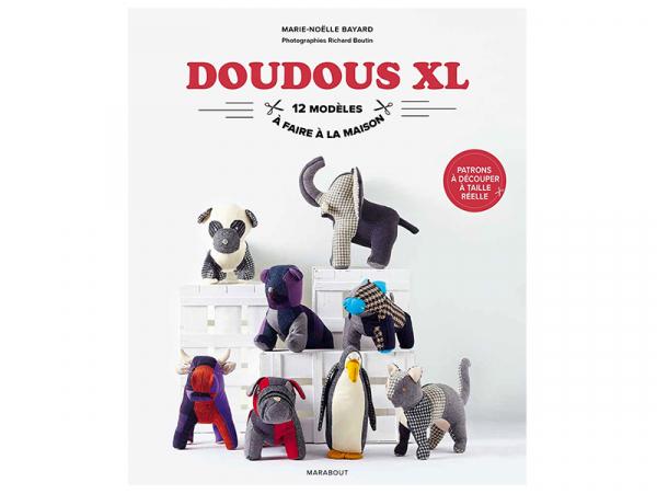 Acheter Livre - Doudous XL - 15,90€ en ligne sur La Petite Epicerie - 100% Loisirs créatifs