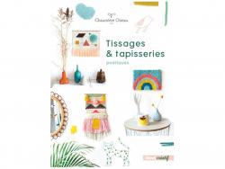 Acheter Livre Tissages et tapisseries poétiques - Chaumière Oiseau - 19,95€ en ligne sur La Petite Epicerie - Loisirs créatifs