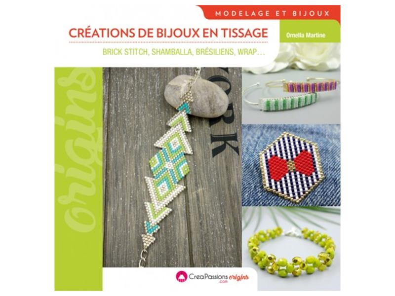Acheter Livre Créations de bijoux en tissage - Ornella MARTINE - 15,90€ en ligne sur La Petite Epicerie - 100% Loisirs créatifs