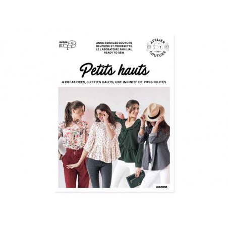 Acheter Livre - Petits hauts - 19,95€ en ligne sur La Petite Epicerie - 100% Loisirs créatifs