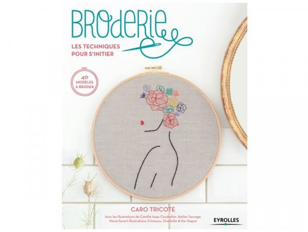 Acheter Livre Broderie, les techniques pour s'initier - 19,90€ en ligne sur La Petite Epicerie - Loisirs créatifs