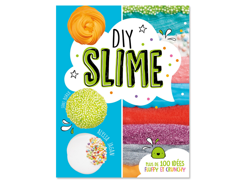 Acheter Livre DIY slime sans borax - plus de 100 idées fluffy et crunchy - 11,95€ en ligne sur La Petite Epicerie - 100% Loi...