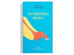 Acheter Livre Tu préfères quoi? - Camille De Cussac - 14,00€ en ligne sur La Petite Epicerie - Loisirs créatifs