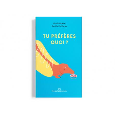 Acheter Livre Tu préfères quoi? - Camille De Cussac - 14,00€ en ligne sur La Petite Epicerie - 100% Loisirs créatifs