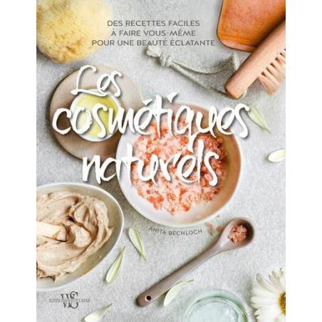Acheter Les cosmétiques naturels - Anita Bechloch - 14,90€ en ligne sur La Petite Epicerie - 100% Loisirs créatifs