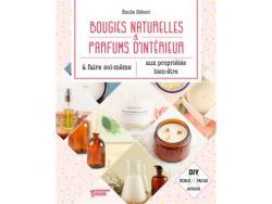 Acheter Bougies naturelles & parfums d'intérieur - Emilie Hébert - 12,95€ en ligne sur La Petite Epicerie - Loisirs créatifs