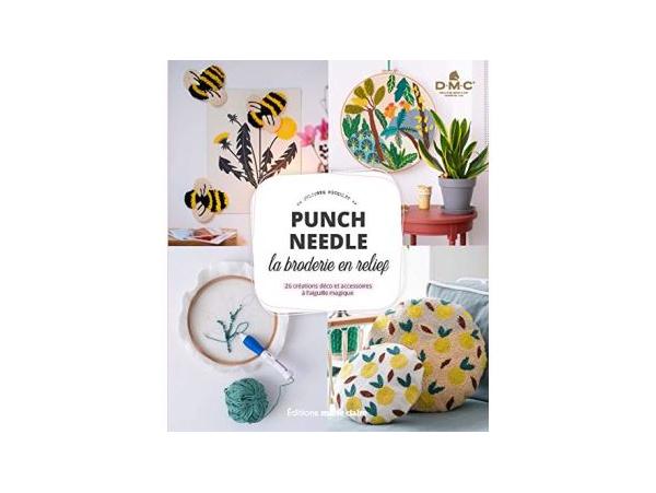 Acheter Punch Needle - La broderie en relief - Juliette Michelet - 17,90€ en ligne sur La Petite Epicerie - Loisirs créatifs
