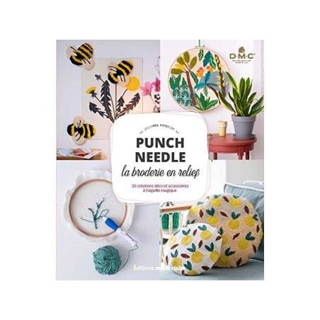 Acheter Punch Needle - La broderie en relief - Juliette Michelet - 17,90€ en ligne sur La Petite Epicerie - 100% Loisirs cré...