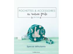 Acheter Pochettes et accessoires en couture facile - Spécial débutants - 24,90€ en ligne sur La Petite Epicerie - 100% Loisi...
