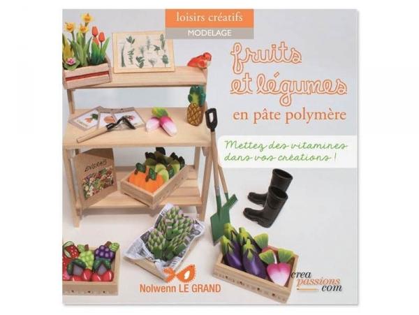 Livre Fruits et légumes en pâte polymère Créapassions - 1