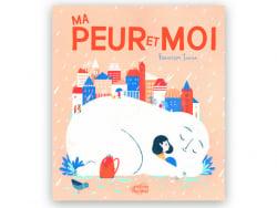 Acheter Livre Ma peur et moi de Francesca Sanna - 14,50€ en ligne sur La Petite Epicerie - Loisirs créatifs