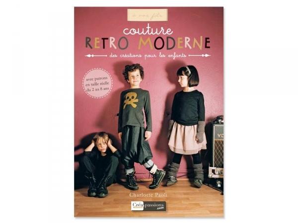 Livre Couture rétro moderne Créapassions - 6
