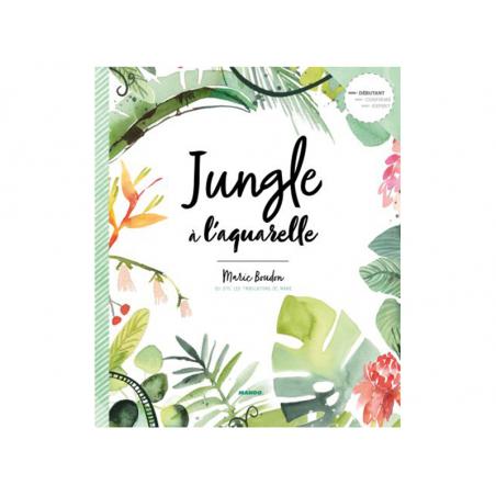 Acheter Livre - Jungle à l'aquarelle - 22,50€ en ligne sur La Petite Epicerie - Loisirs créatifs