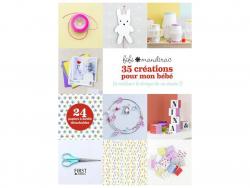 Acheter Livre - 35 créations pour mon bébé - 9,95€ en ligne sur La Petite Epicerie - Loisirs créatifs